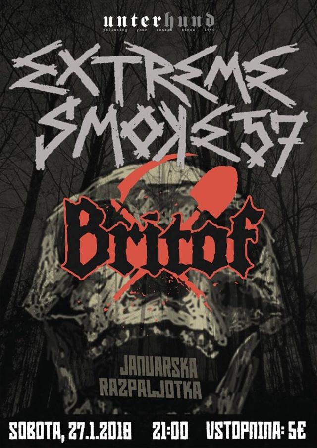 Januarska razpaljotka: Extreme Smoke 57, Britof