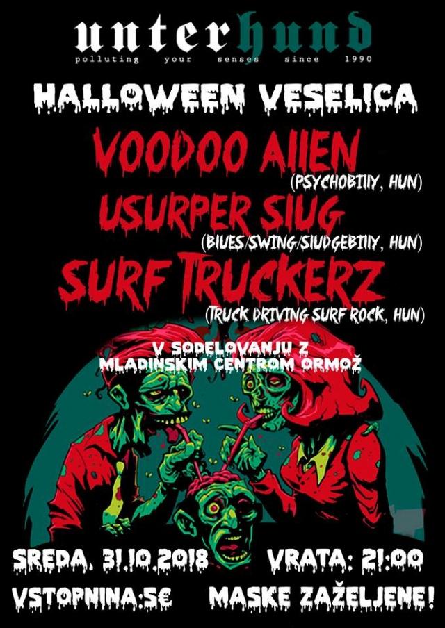Halloween veselica: Voodoo Allen, Usurper Slug, Surf Truckerz