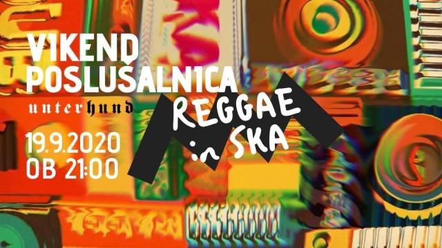 Vikend poslušalnica: Reggae in Ska